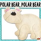 Polar Bear, Polar Bear, What Do You Hear? {Felt Story Set}
