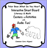 Polar Bear, Polar Bear, What Do You Hear? Math & Literacy Activities and Centers