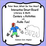 Polar Bear, Polar Bear, What Do You Hear? Math & Literacy Activities and Centers