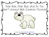 Polar Bear, Polar Bear, What Do You Hear? Literacy and Math Extension Activities