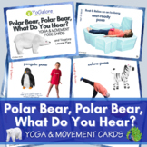Polar Bear, Polar Bear, What Do You Hear? Yoga & Movement