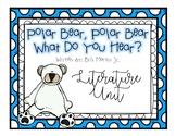 Polar Bear, Polar Bear, What do you hear?  [Literature Unit]