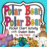 Polar Bear, Polar Bear  (Pocket Chart Activity)