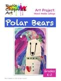 Polar Bear Portraits: Art Lesson for Grades K-2