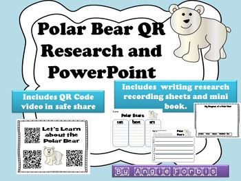 Polar Bear Powerpoint and QR Research