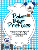 Polar Bear Prefixes [Common Core Aligned Prefix Unit]