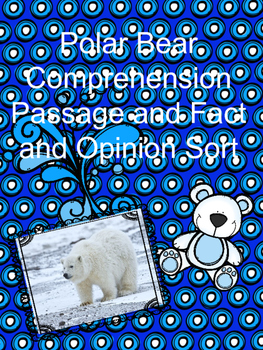Polar Bear Reading Passage and Fact and Opinion Sort