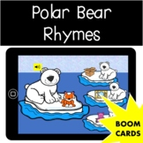 Polar Bear Rhymes |  Winter | Boom Cards For Distance Learning
