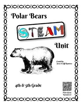 Polar Bear STEAM Unit - 4th-5th Grade
