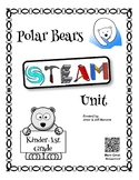 Polar Bear STEAM Unit - Kinder-1st Grade
