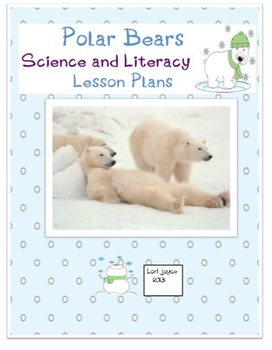 Polar Bear Science and Literacy Activities