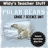 Polar Bear Unit - Grade 7 - Interactions In The Environmen