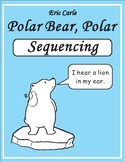 Polar Bear What Do You Hear? by Eric Carle Sequencing Activity