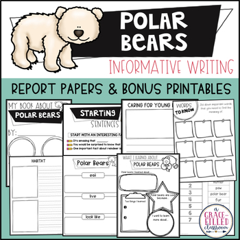 Polar Bears Informative Writing Reports