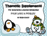Polar Bear and Penguin Themed Supplements for Interactive Literacy Notebook