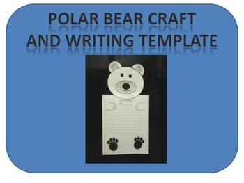 Polar Bear craft and writing template