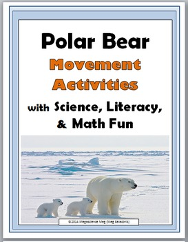 Polar Bears Science, Movement, Literacy & Math -Polar Bear
