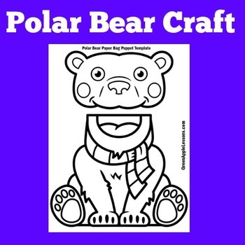 Polar Bears Craft | Polar Bear Activity | Polar Bear Craftivity