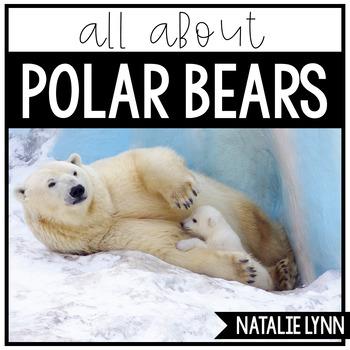 Polar Bears Nonfiction Unit