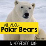 Polar Bears- a nonfiction unit