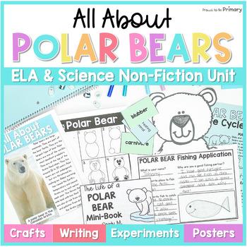 Polar Bears Non-Fiction ELA & Science Unit