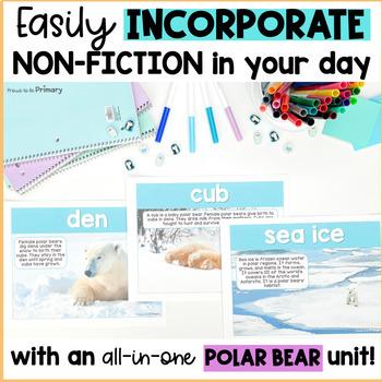 Polar Bear Animal Science & Non-Fiction ELA Unit