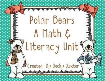 Polar Bears- A Math & Literacy Unit