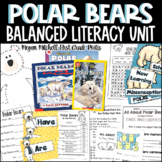 Polar Bears A Non-fiction Unit with So Much More