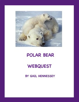 Polar Bears: A Webquest!