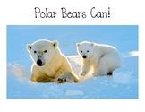 Polar Bears CAN Guided Reading Books - Teacher Copy and St