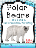 Polar Bears Close Read & Informative Writing