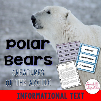 POLAR BEARS - Science and iNonfiction Text Study With Powe