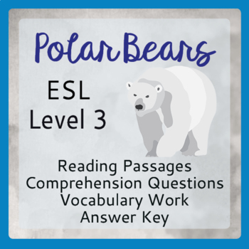 Polar Bears (ESL 3)