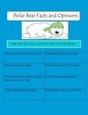 Polar Bears: Fact or Opinion