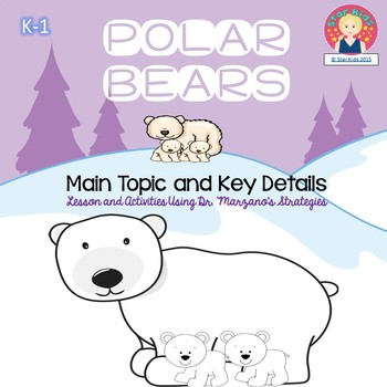 Marzano Lesson for Kindergarten - Polar Bears