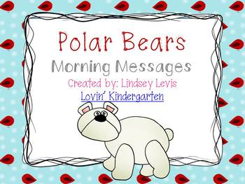 Polar Bears- Morning Messages