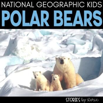 Polar Bears (National Geographic Kids Book Companion)