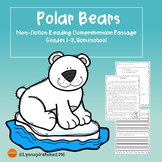 Winter Animals - Polar Bears Reading Comprehension Passage