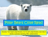 Polar Bears Nonfiction Close Read Comprehension