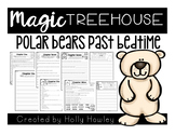 Polar Bears Past Bedtime- A Magic Tree House Guided Readin