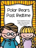 Polar Bears Past Bedtime: A Magic Tree House Unit (26 Pages)