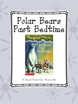 Polar Bears Past Bedtime: A Novel Packet