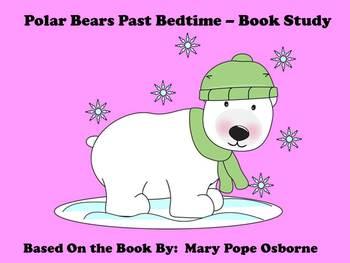 Polar Bears Past Bedtime - Book Study