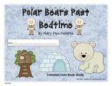 Polar Bears Past Bedtime Common Core book study