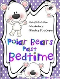 Polar Bears Past Bedtime: Comprehension Guide