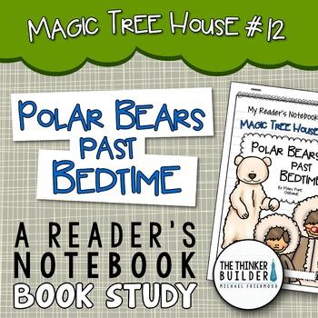 Polar Bears Past Bedtime: Magic Tree House #12 {A Book Study}