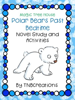 Polar Bears Past Bedtime Novel Study