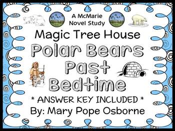 Polar Bears Past Bedtime : Magic Tree House #12 Novel Stud