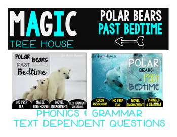 Polar Bears Past Bedtime NO PREP and Text Dependent Questions BUNDLE
