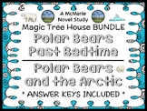 Polar Bears Past Bedtime | Polar Bears and the Arctic : Magic Tree House BUNDLE